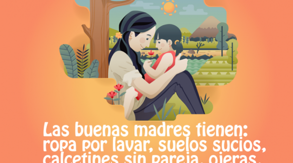 La buenas madres tienen...